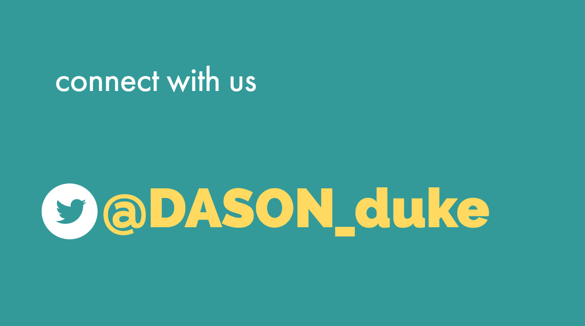 connect with us @DASON_duke
